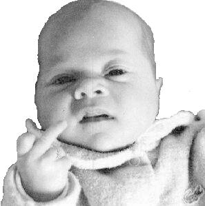 "A clasic black and white picture of a baby giving the 'midle finger""  saying upset ""You are going to  my penis!?"""